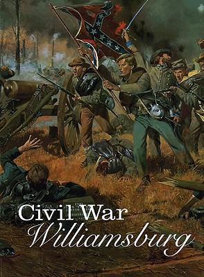 Civil War Williamsburg By Hudson, Carson O., Jr.