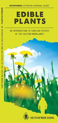 Edible Plants of the Eastern Woodlands By Canterbury, Dave/ Kavanagh, James/ Leung, Raymond (ILT)